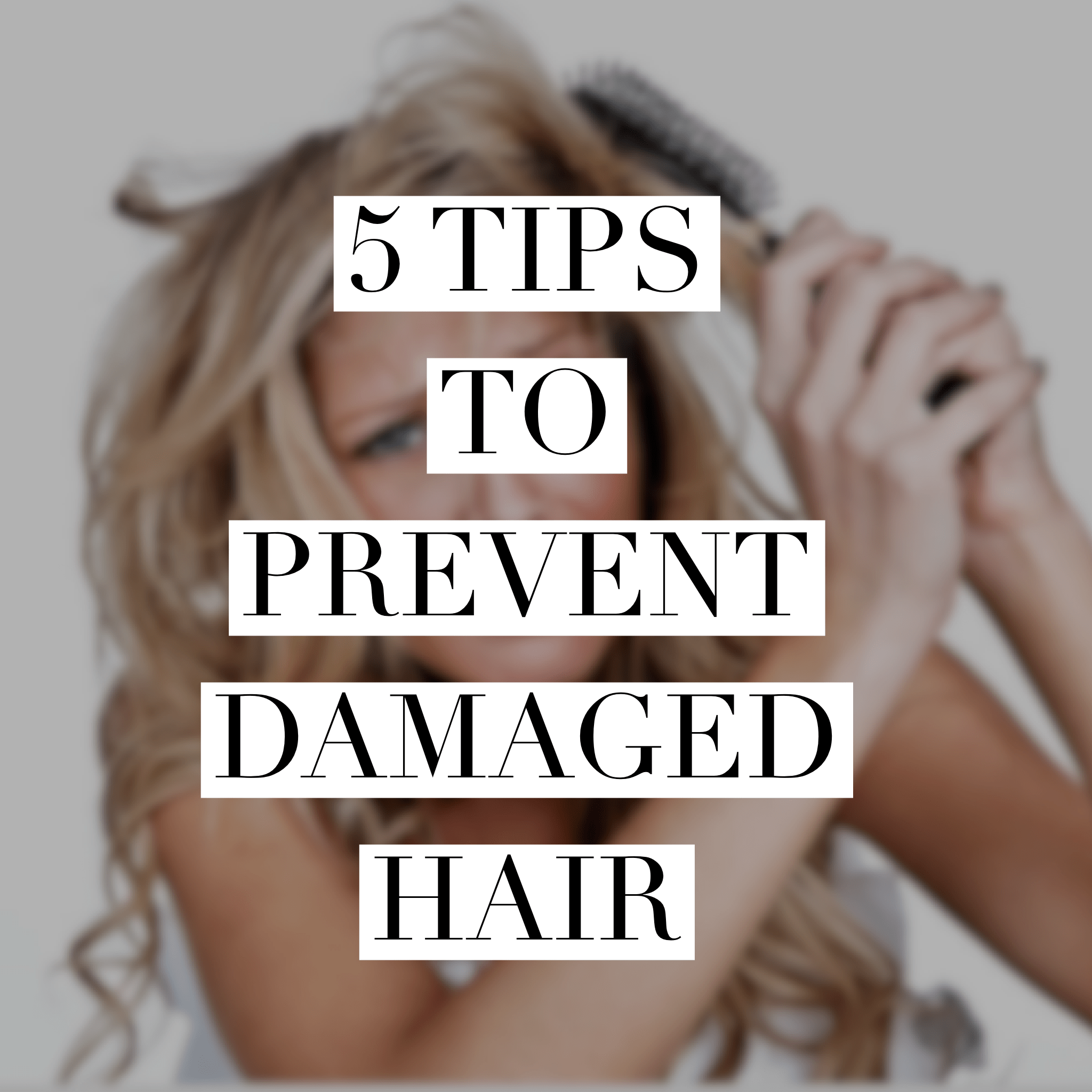 Check out 5 tips to prevent hair damage!